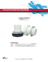 Datasheet – Federal Porcelain Panel Bushings